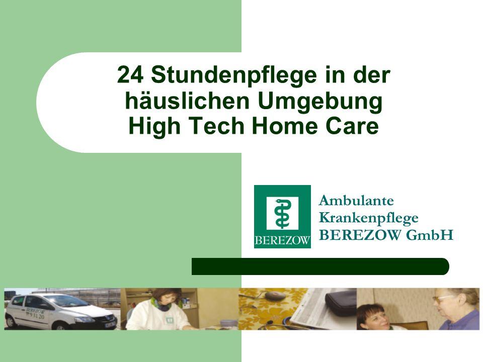 24 Stundenpflege in der häuslichen Umgebung High Tech Home Care Ambulante Krankenpflege BEREZOW GmbH