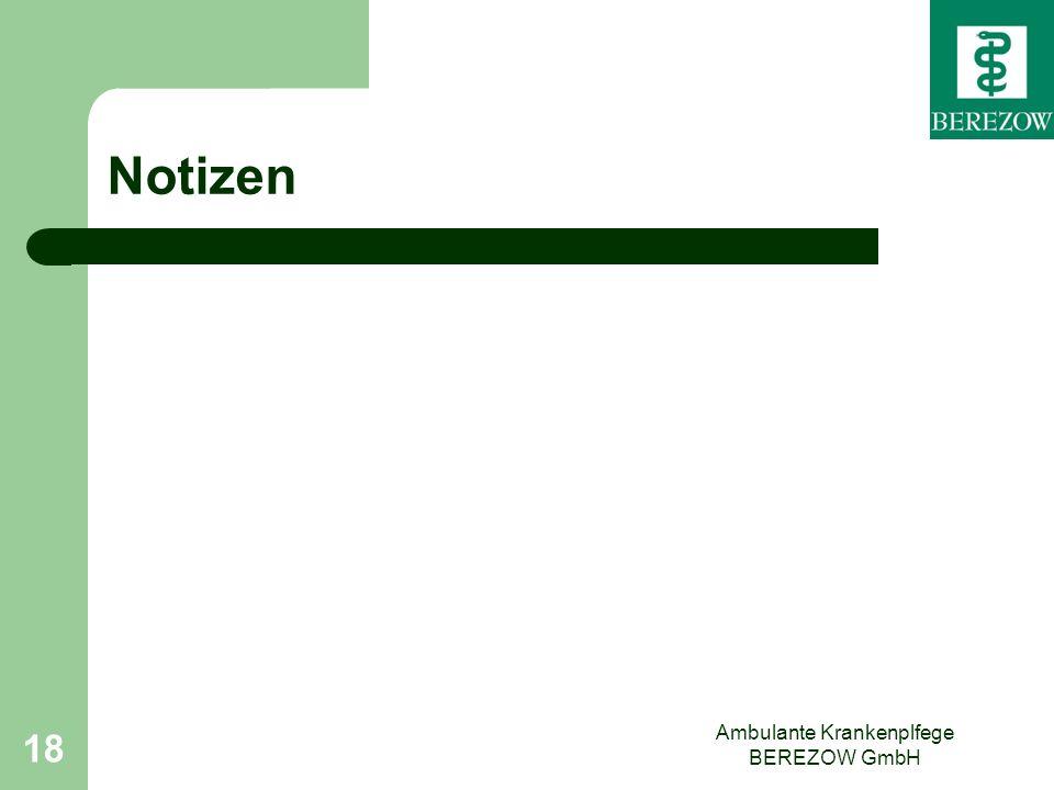 Notizen Ambulante Krankenplfege BEREZOW GmbH 18