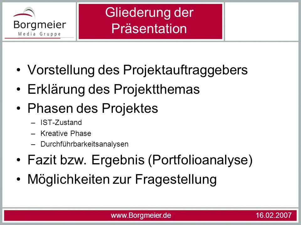 Vorstellung des Projektauftraggebers Erklärung des Projektthemas Phasen des Projektes –IST-Zustand –Kreative Phase –Durchführbarkeitsanalysen Fazit bz