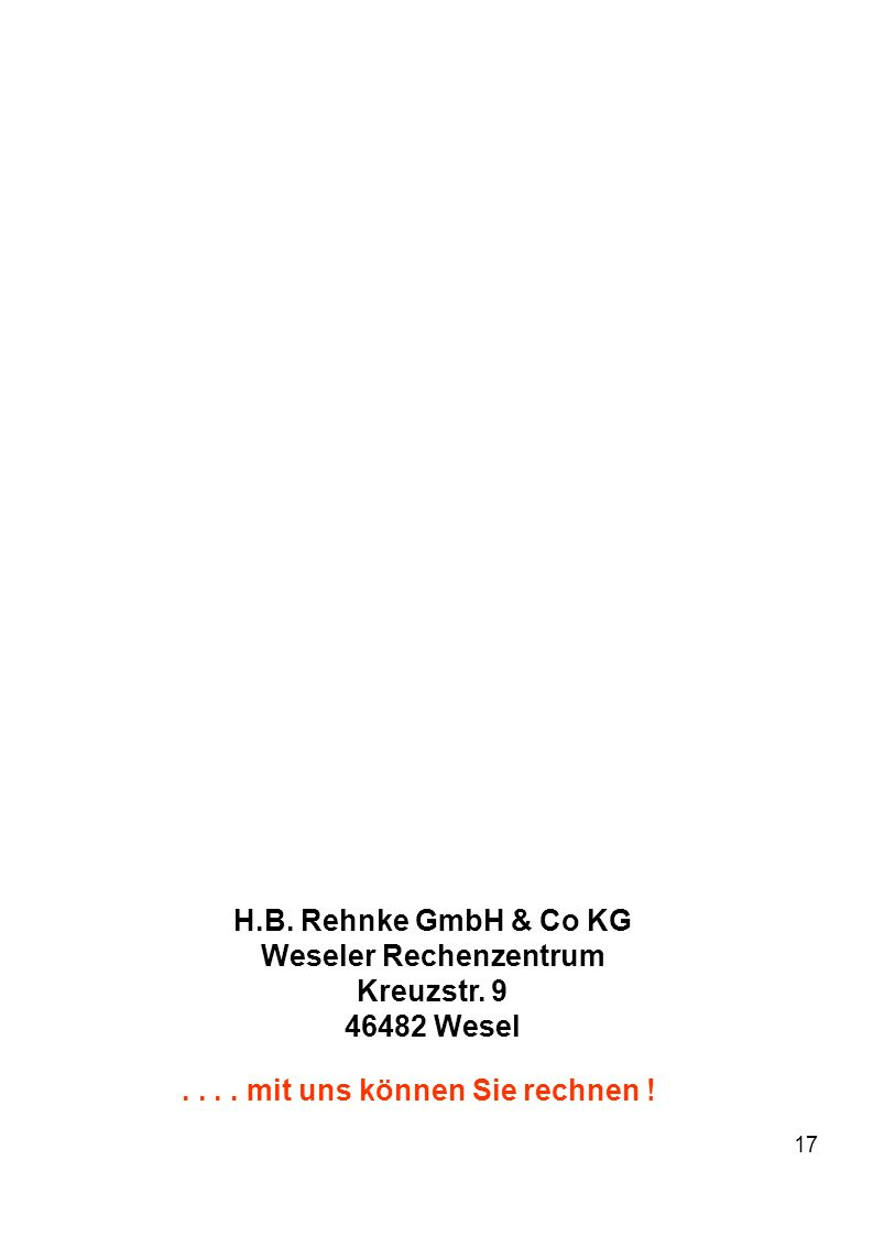 17 H.B.Rehnke GmbH & Co KG Weseler Rechenzentrum Kreuzstr.