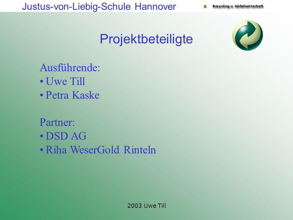 Justus-von-Liebig-Schule Hannover 2003 Uwe Till Themen Abfallkonzept in der JvL/Höfestraße Hochwertiges Kunststoffrecycling Flasche zu Flasche am Beispiel der PET-Geränkeflasche