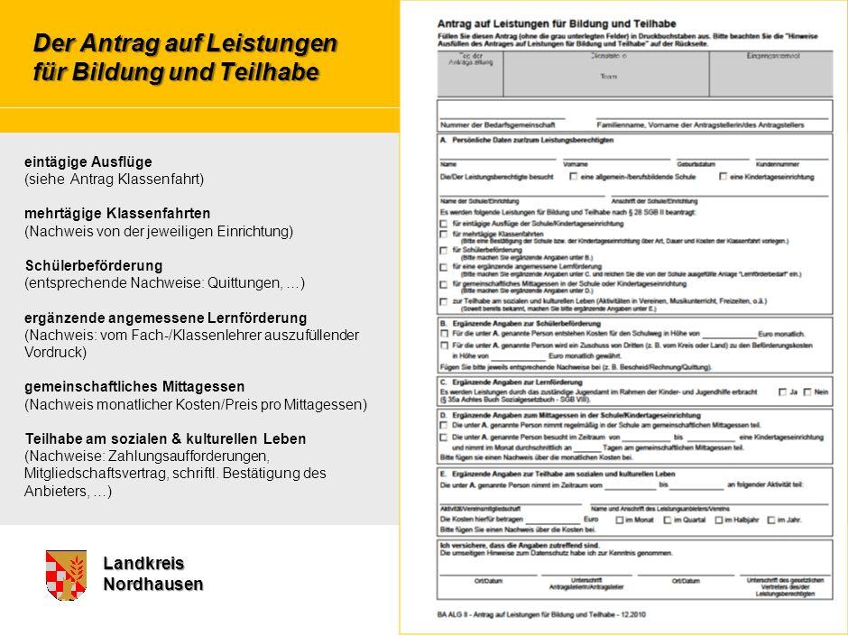 Marketing – Chancen und Herausforderungen für die BA LandkreisNordhausen Der Antrag auf Leistungen für Bildung und Teilhabe eintägige Ausflüge (siehe