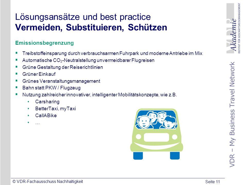 Seite 11 © VDR-Fachausschuss Nachhaltigkeit Lösungsansätze und best practice Vermeiden, Substituieren, Schützen Emissionsbegrenzung Treibstoffeinsparu