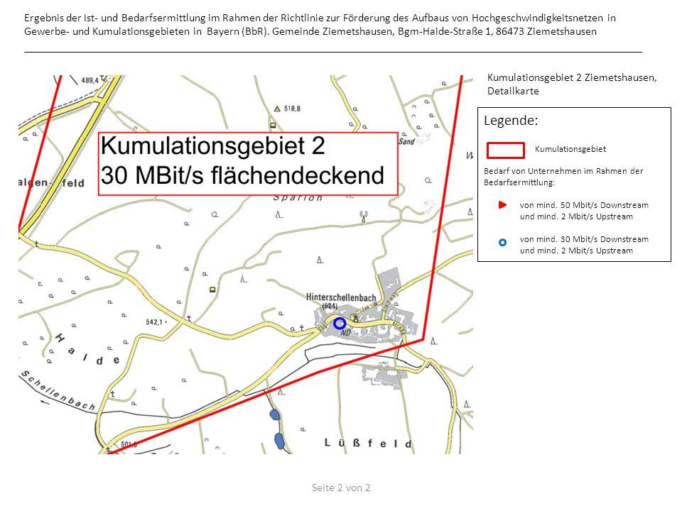 Legende: Kumulationsgebiet Bedarf von Unternehmen im Rahmen der Bedarfsermittlung: von mind. 50 Mbit/s Downstream und mind. 2 Mbit/s Upstream von mind