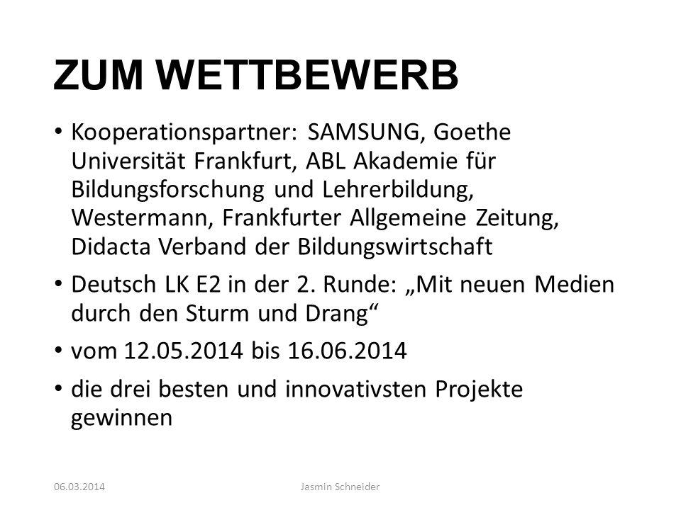 ZUM WETTBEWERB Kooperationspartner: SAMSUNG, Goethe Universität Frankfurt, ABL Akademie für Bildungsforschung und Lehrerbildung, Westermann, Frankfurt