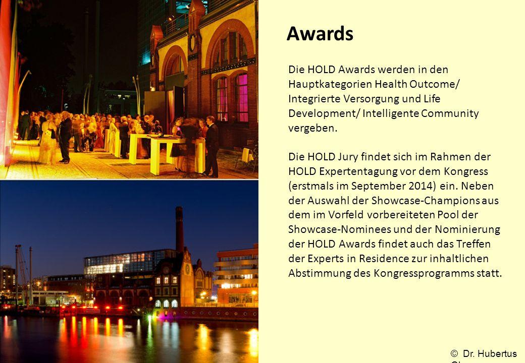 Awards Die HOLD Awards werden in den Hauptkategorien Health Outcome/ Integrierte Versorgung und Life Development/ Intelligente Community vergeben. Die