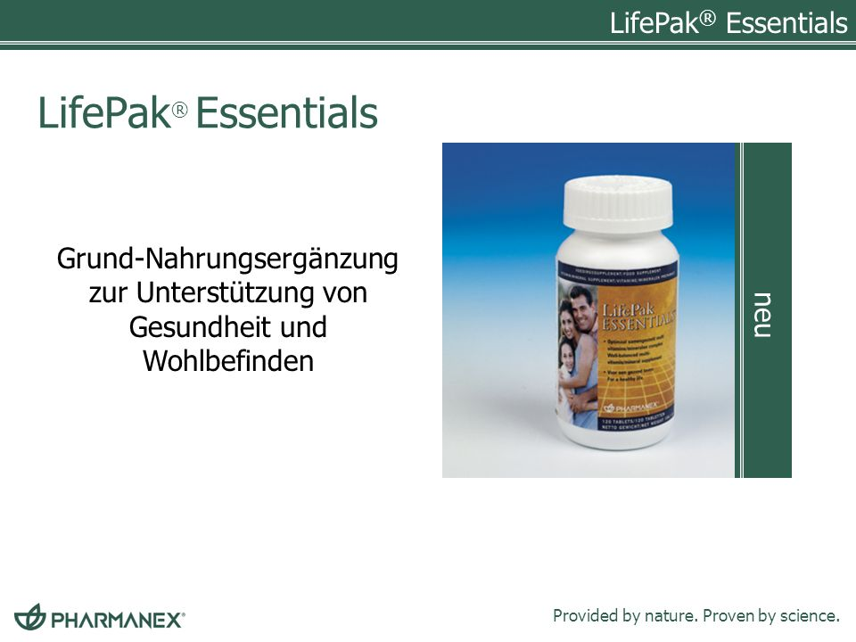 LifePak ® Essentials Provided by nature.Proven by science.