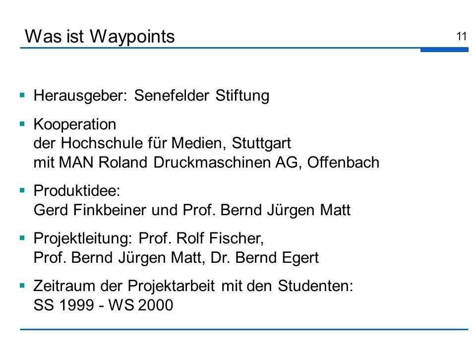 11 Herausgeber: Senefelder Stiftung Kooperation der Hochschule für Medien, Stuttgart mit MAN Roland Druckmaschinen AG, Offenbach Produktidee: Gerd Fin