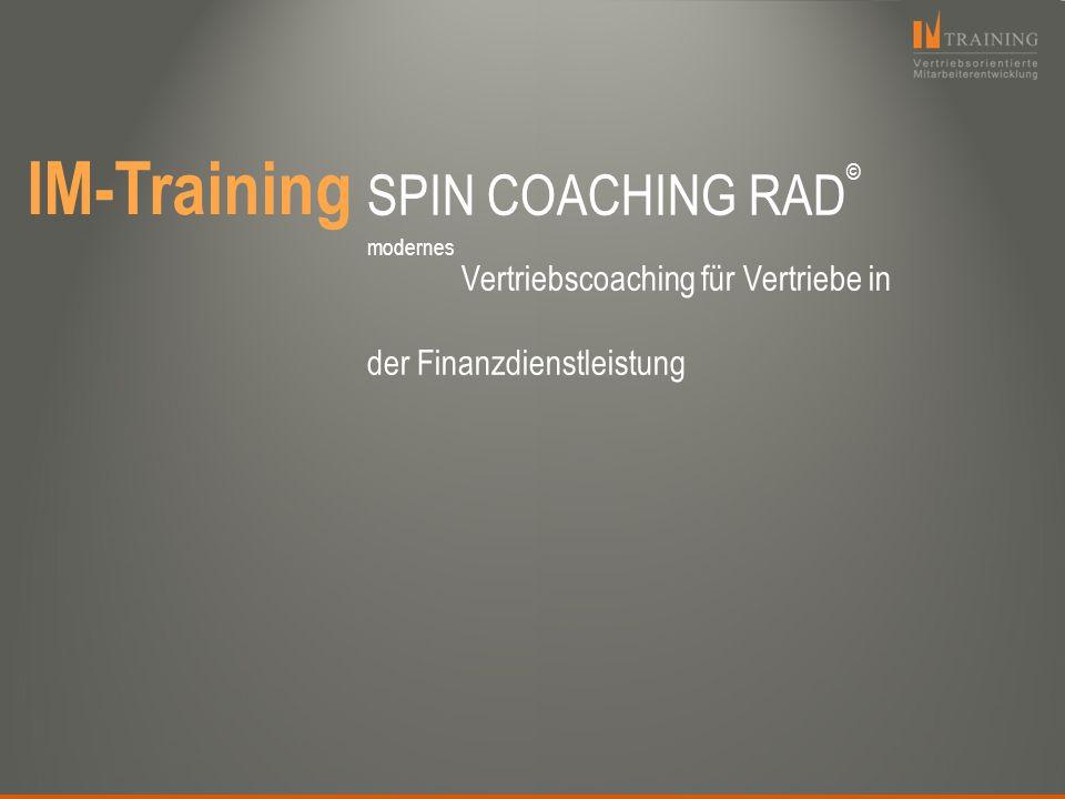 SPIN COACHING RAD © modernes Vertriebscoaching für Vertriebe in der Finanzdienstleistung IM-Training
