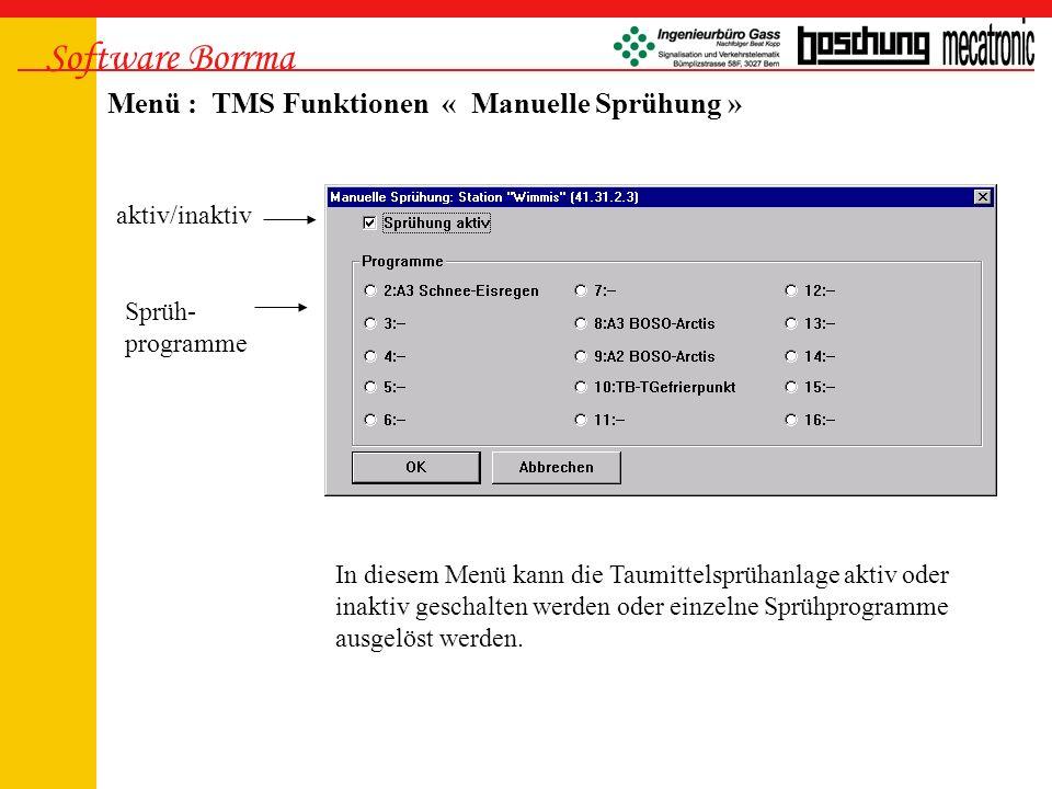 Software Borrma Menü : TMS Funktionen « TMS Parameter » In diesem Menü können die einzelnen Sprühprogramme blockiert werden.