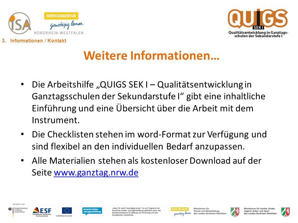 Weitere Informationen… Die Arbeitshilfe QUIGS SEK I – Qualitätsentwicklung in Ganztagsschulen der Sekundarstufe I gibt eine inhaltliche Einführung und