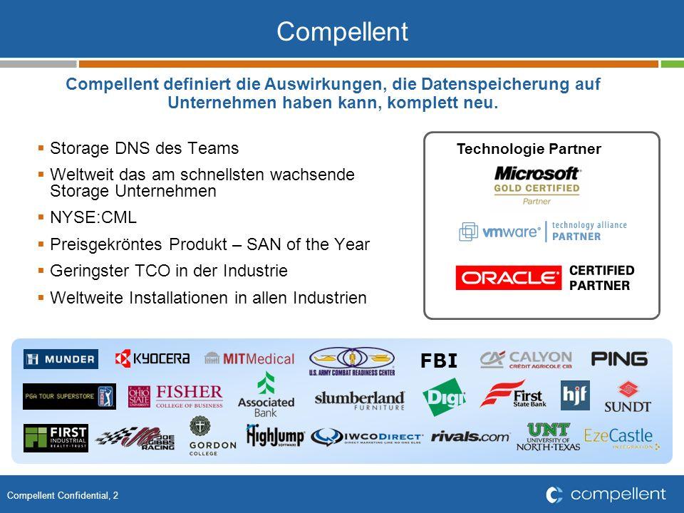 Compellent Confidential, 2 Compellent definiert die Auswirkungen, die Datenspeicherung auf Unternehmen haben kann, komplett neu.