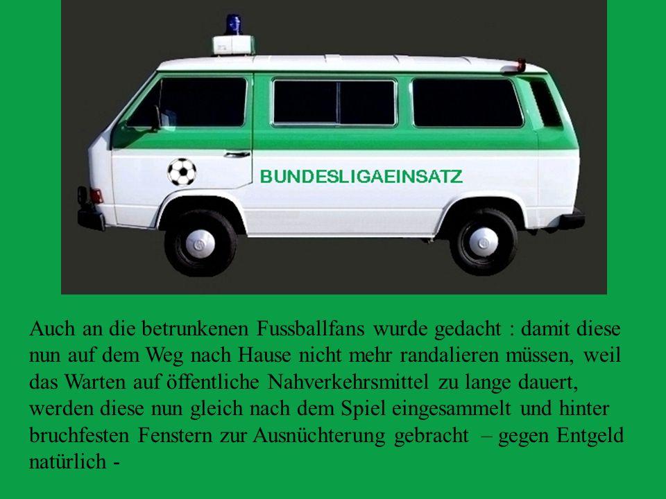 Um lästige Asylbewerber zum Flughafen zu bringen, gibt es nun einen Fensterlosen Transporter.