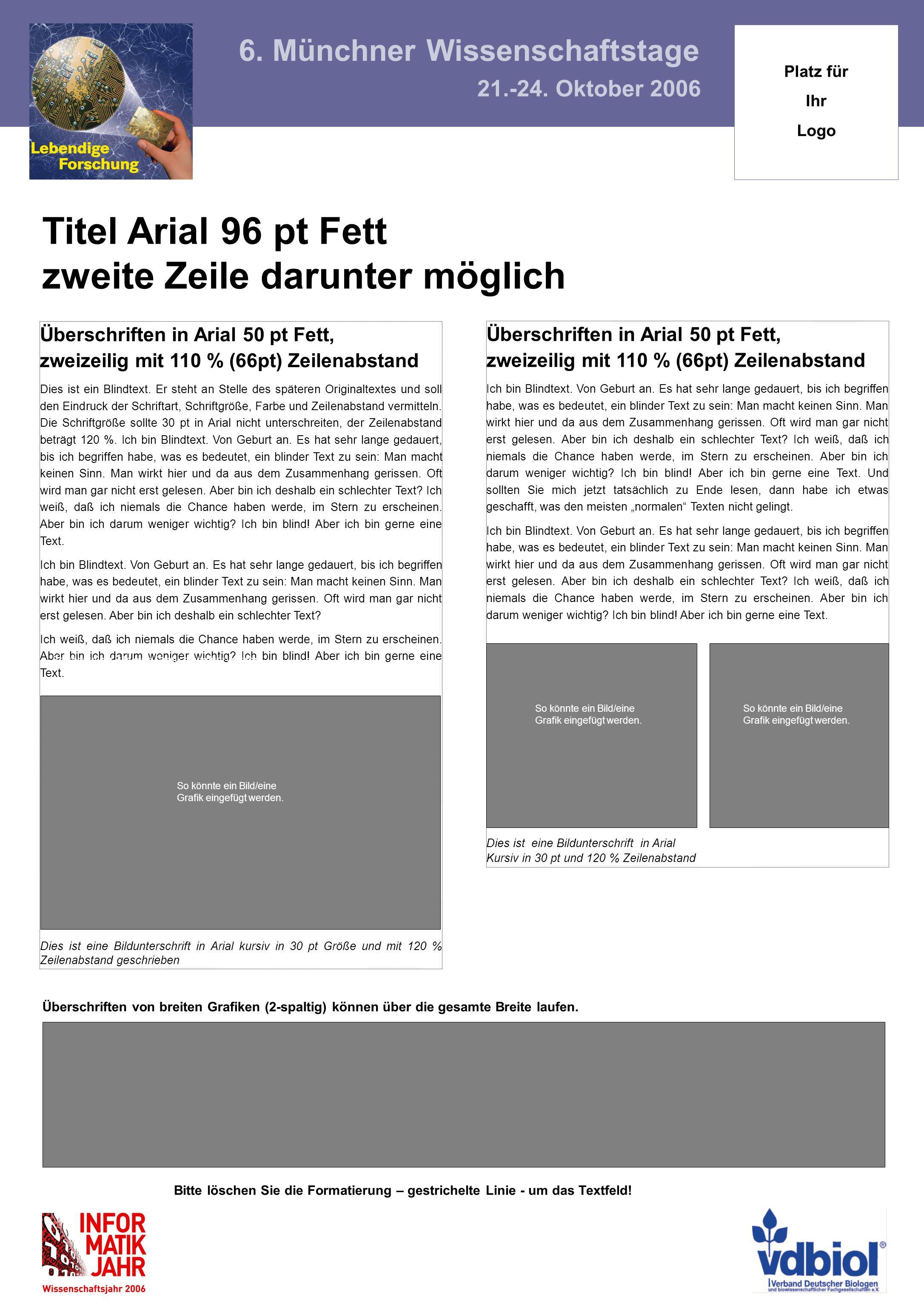 Überschriften in Arial 50 pt Fett, zweizeilig mit 110 % (66pt) Zeilenabstand Ich bin Blindtext.
