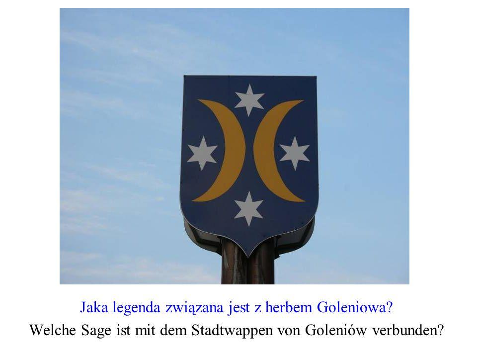 Jaka legenda związana jest z herbem Goleniowa? Welche Sage ist mit dem Stadtwappen von Goleniów verbunden?