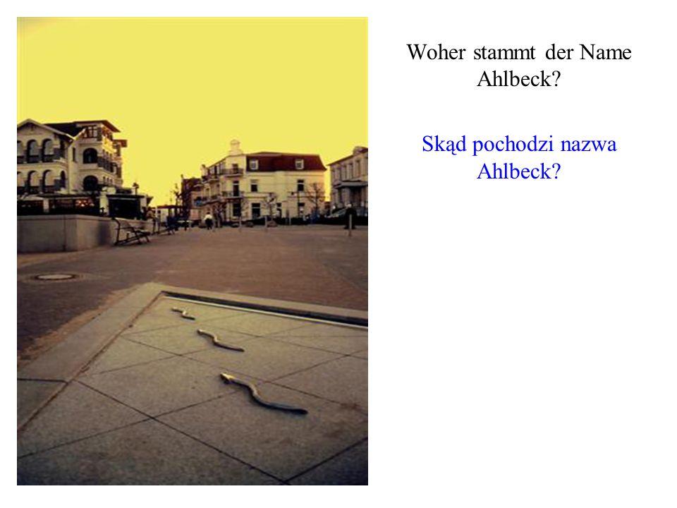 Woher stammt der Name Ahlbeck? Skąd pochodzi nazwa Ahlbeck?