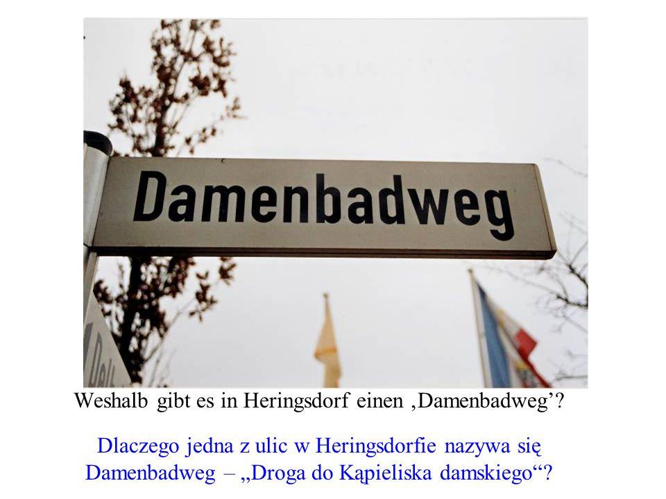 Weshalb gibt es in Heringsdorf einen Damenbadweg? Dlaczego jedna z ulic w Heringsdorfie nazywa się Damenbadweg – Droga do Kąpieliska damskiego?