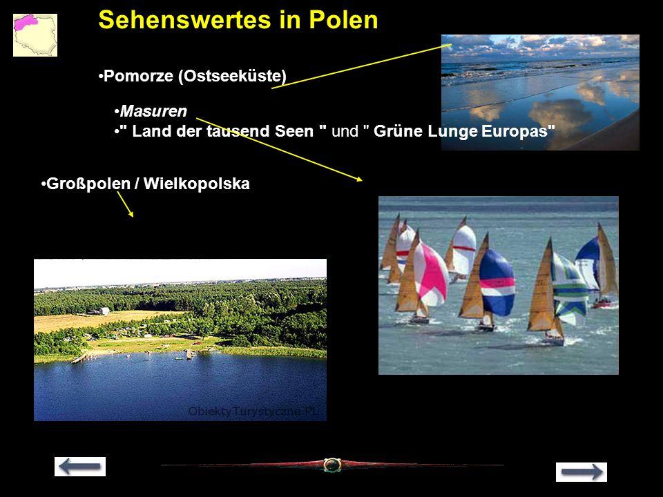 Sehenswertes in Polen Pomorze (Ostseeküste). Masuren