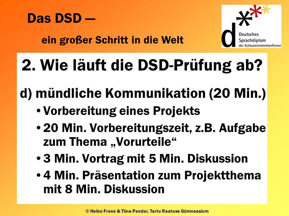 Das DSD ein großer Schritt in die Welt © Heiko Frese & Tiina Peedor, Tartu Raatuse Gümnaasium 2.