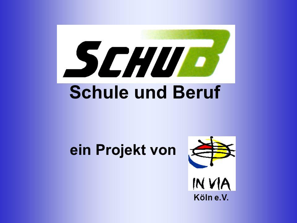 Schule und Beruf Köln e.V. ein Projekt von