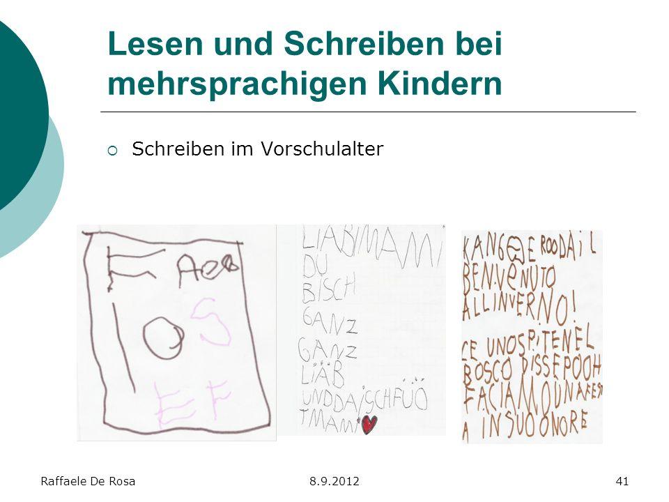 Raffaele De Rosa8.9.201241 Lesen und Schreiben bei mehrsprachigen Kindern Schreiben im Vorschulalter
