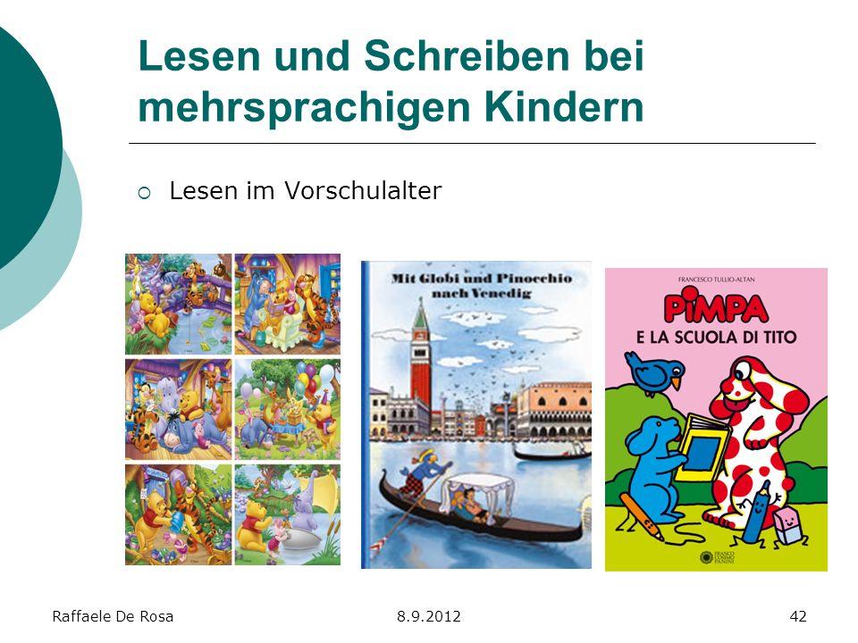 Raffaele De Rosa8.9.201242 Lesen und Schreiben bei mehrsprachigen Kindern Lesen im Vorschulalter