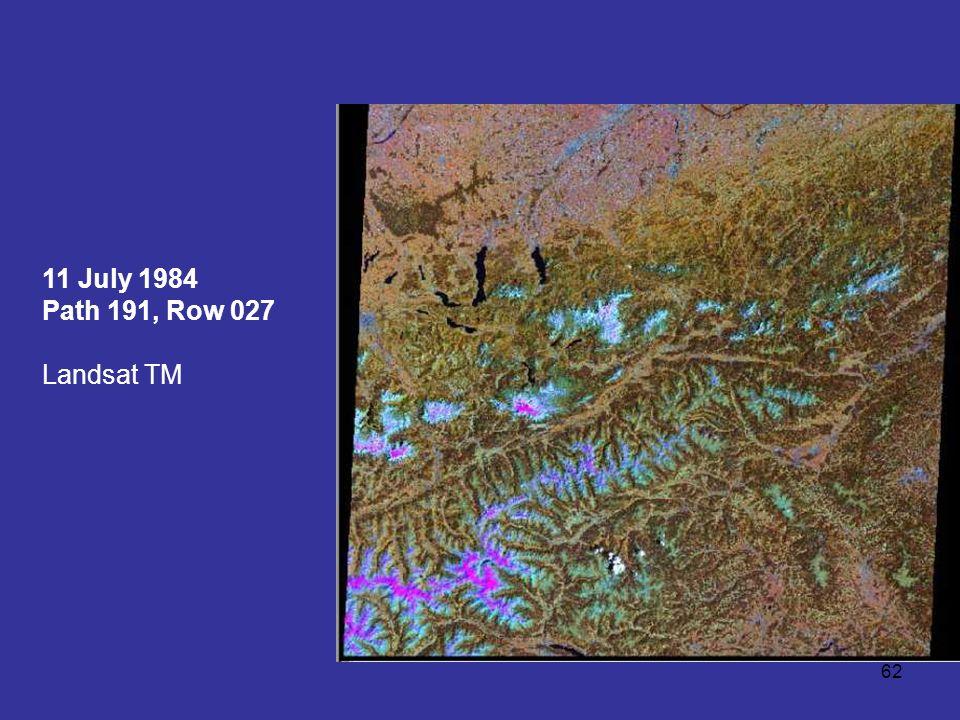 62 11 July 1984 Path 191, Row 027 Landsat TM