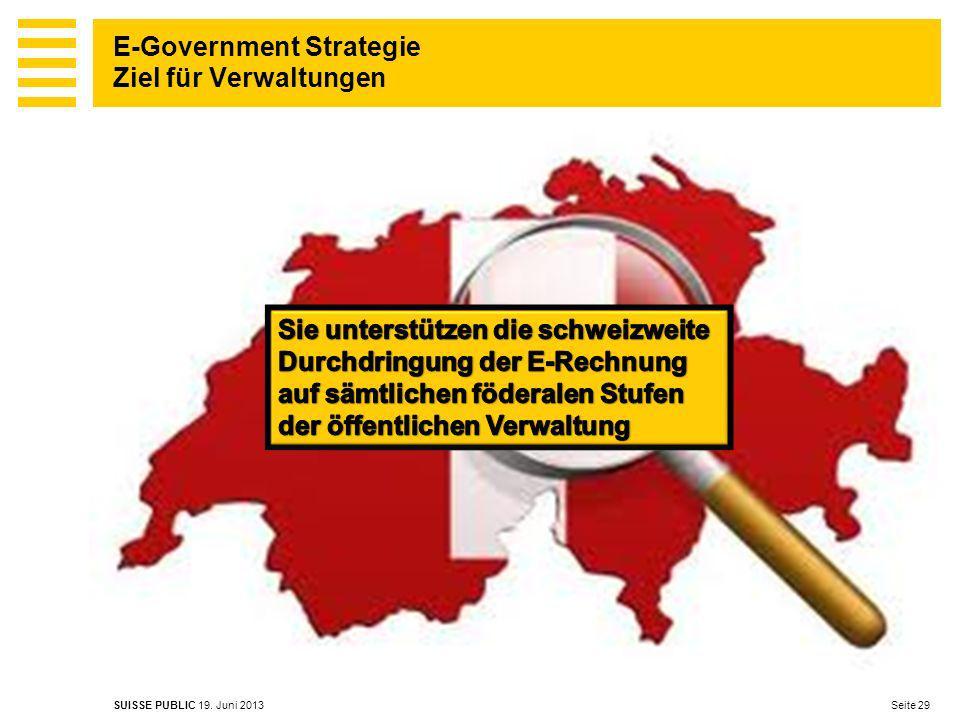 E-Government Strategie Ziel für Verwaltungen Seite 29 SUISSE PUBLIC 19.