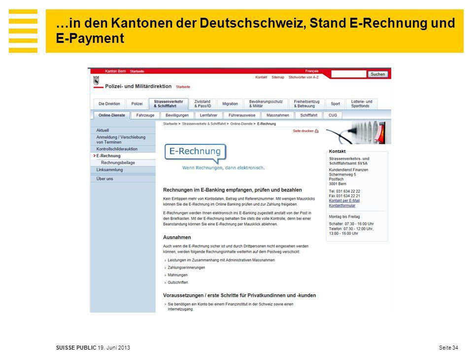 …in den Kantonen der Deutschschweiz, Stand E-Rechnung und E-Payment Seite 34 SUISSE PUBLIC 19.