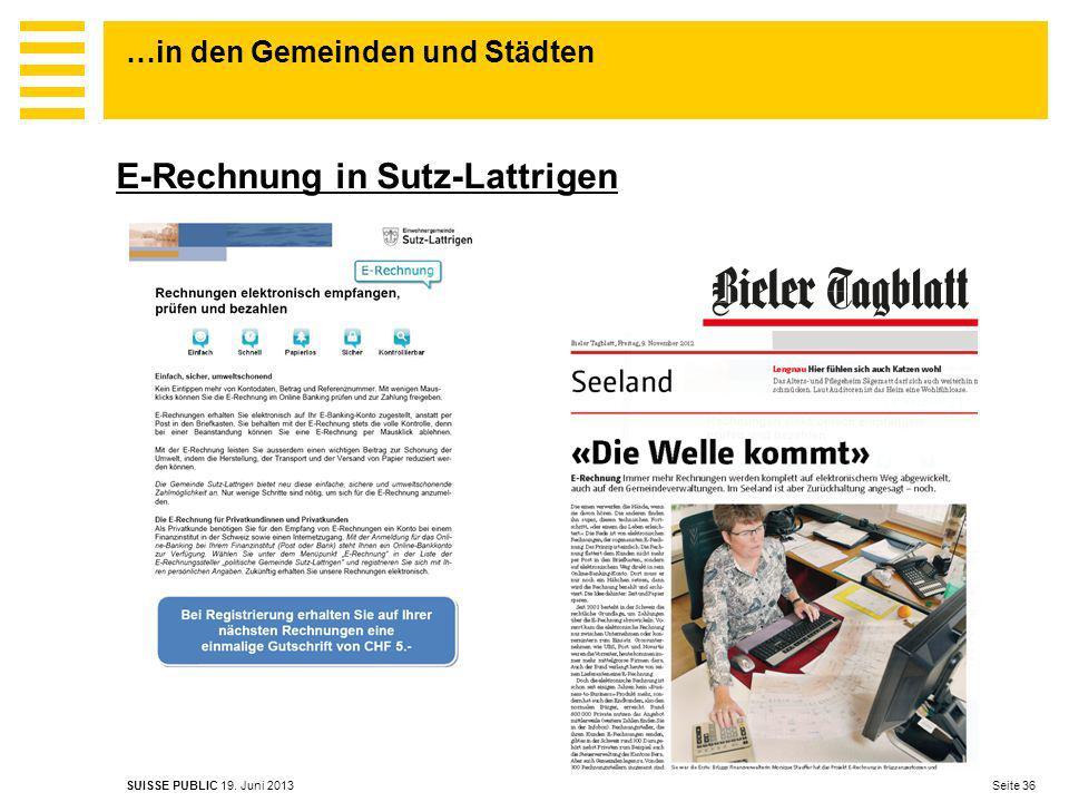 …in den Gemeinden und Städten Seite 36 SUISSE PUBLIC 19. Juni 2013 E-Rechnung in Sutz-Lattrigen