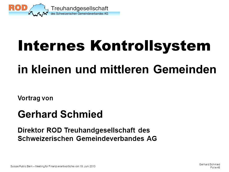 Gerhard Schmied Folie 45 Suisse Public Bern – Meeting für Finanzverantwortliche vom 19.