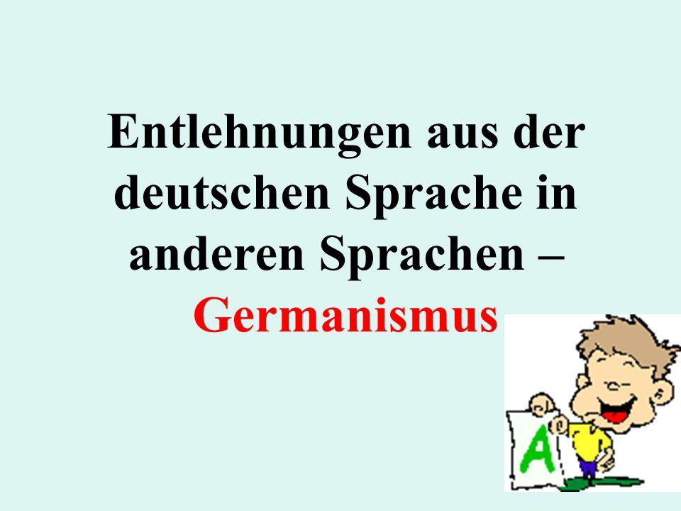 Germanismen im Russischen A - B absaz ( абзац ) = Absatzабзац aisberg (айсберг) = EisbergEisberg akselbant (аксельбант) = Achselband anschlag ( аншлаг ) = Anschlag im Theater: ausverkauftаншлагTheater anschljus (аншлюс) = der Anschluss Österreichs ans Deutsche Reich 1938Anschluss Österreichs ans Deutsche Reich 1938 bakenbardy (бакенбарды) = Backenbart, brandmauer (брандмауэр) = Brandmauer, FirewallFirewall bruderschaft (брудершафт) = BruderschaftBruderschaft buchgalter (бухгалтер) = BuchhalterBuchhalter burgomistr (бургомистр) = BürgermeisterBürgermeister buterbrod ( бутерброд ?/i) = belegtes Brot (mit oder ohne Butter, also eine Stulle, nicht aber ein Butterbrot)бутерброд?iStulle bufer (буфер) =Puffer (Eisenbahn), Dämpfer