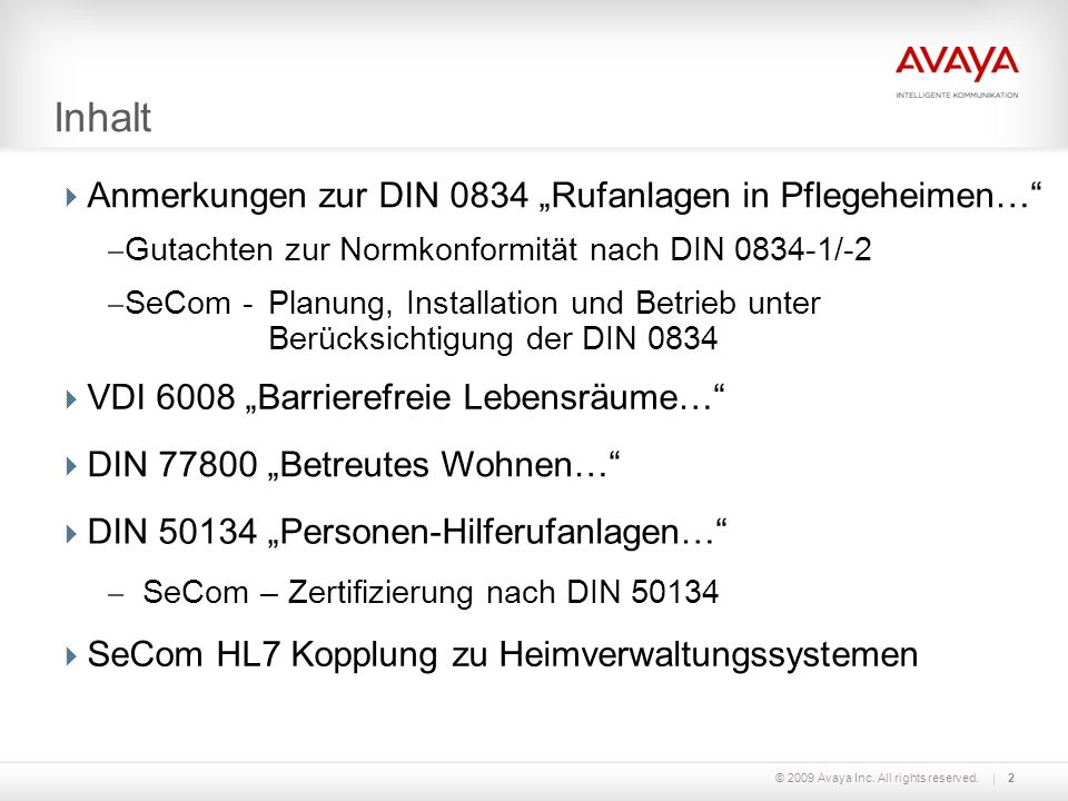 © 2009 Avaya Inc. All rights reserved.3 Anmerkungen zur DIN 0834