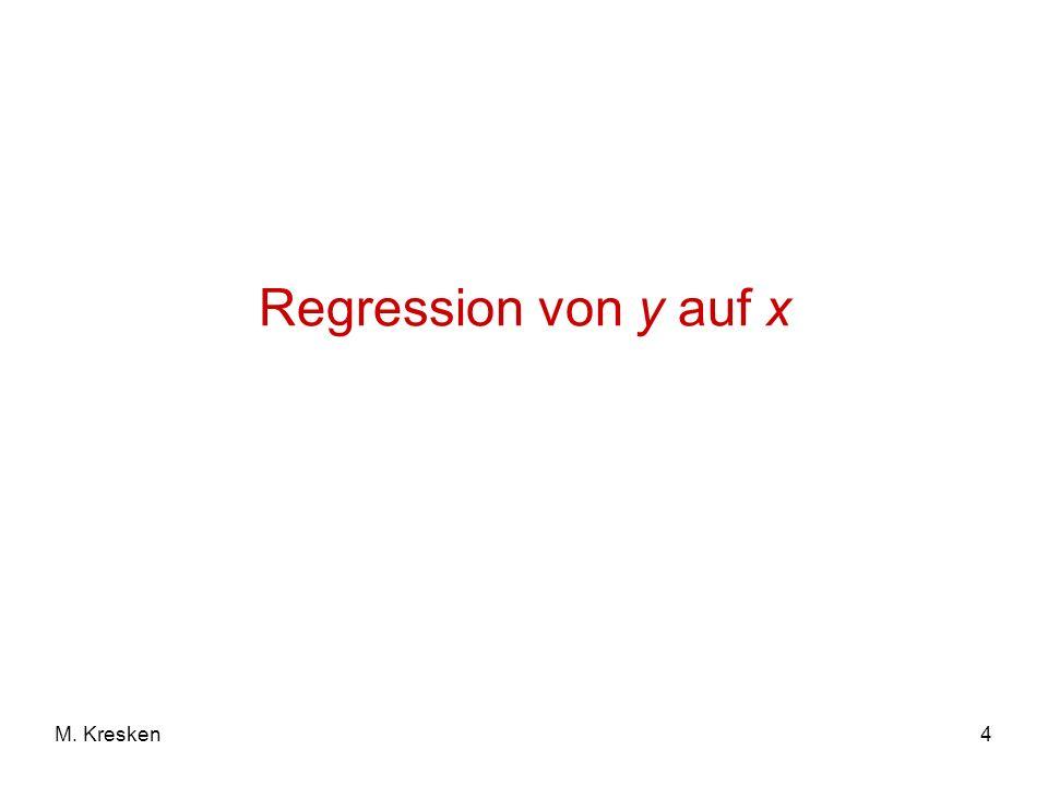 4M. Kresken Regression von y auf x