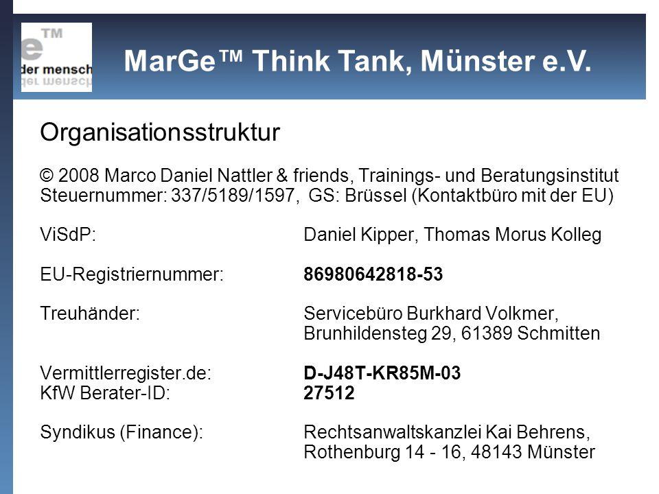 Organisationsstruktur Think-Tank MarGe Think Tank, Münster e.V.