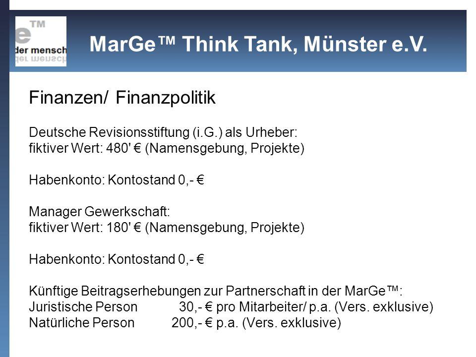 Finanzen/ Finanzpolitik Deutsche Revisionsstiftung (i.G.) als Urheber: fiktiver Wert: 480' (Namensgebung, Projekte) Habenkonto: Kontostand 0,- Manager