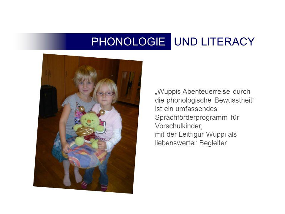 PHONOLOGIE UND LITERACYPHONOLOGIE Wuppis Abenteuerreise durch die phonologische Bewusstheit ist ein umfassendes Sprachförderprogramm für Vorschulkinder, mit der Leitfigur Wuppi als liebenswerter Begleiter.
