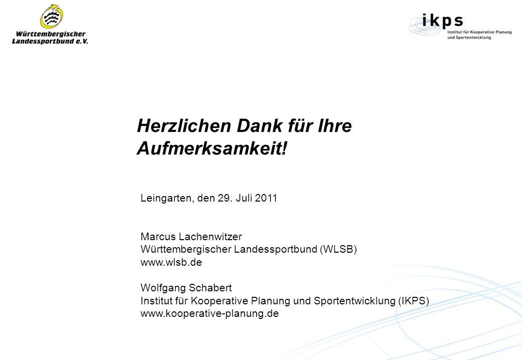 Herzlichen Dank für Ihre Aufmerksamkeit! Leingarten, den 29. Juli 2011 Marcus Lachenwitzer Württembergischer Landessportbund (WLSB) www.wlsb.de Wolfga