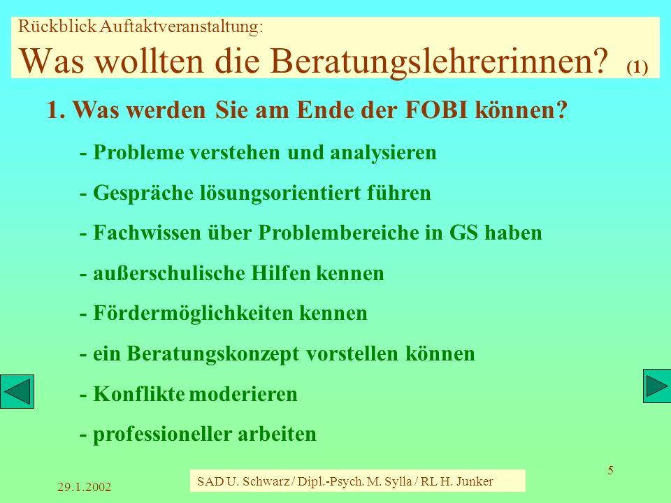 29.1.2002 SAD U. Schwarz / Dipl.-Psych. M. Sylla / RL H. Junker 16 Abschlussevaluation (1)