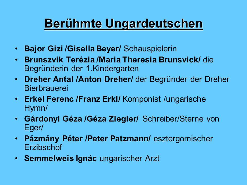 Berühmte Ungardeutschen Bajor Gizi /Gisella Beyer/ Schauspielerin Brunszvik Terézia /Maria Theresia Brunsvick/ die Begründerin der 1.Kindergarten Dreh