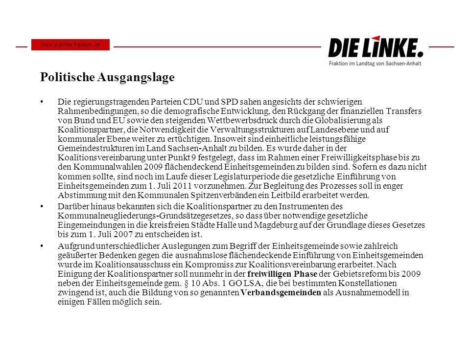 Politische Ausgangslage Die regierungstragenden Parteien CDU und SPD sahen angesichts der schwierigen Rahmenbedingungen, so die demografische Entwickl