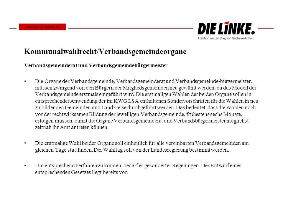 Kommunalwahlrecht/Verbandsgemeindeorgane Verbandsgemeinderat und Verbandsgemeindebürgermeister Die Organe der Verbandsgemeinde, Verbandsgemeinderat un