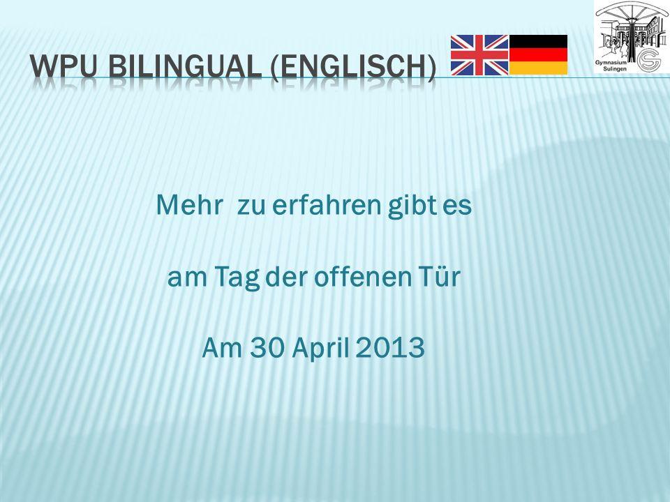Mehr zu erfahren gibt es am Tag der offenen Tür Am 30 April 2013
