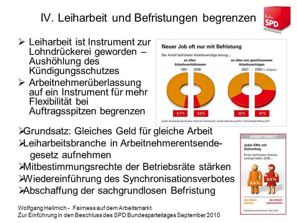 Wolfgang Hellmich - Fairness auf dem Arbeitsmarkt Zur Einführung in den Beschluss des SPD Bundesparteitages September 2010 IV.
