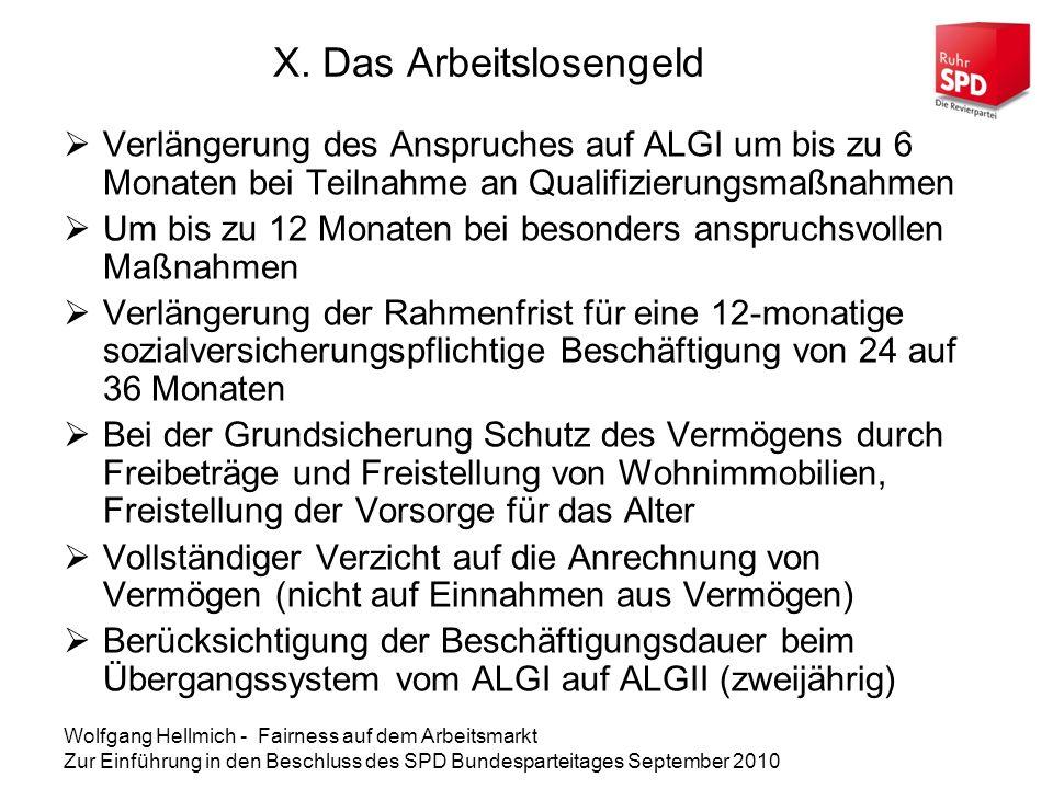 Wolfgang Hellmich - Fairness auf dem Arbeitsmarkt Zur Einführung in den Beschluss des SPD Bundesparteitages September 2010 X.