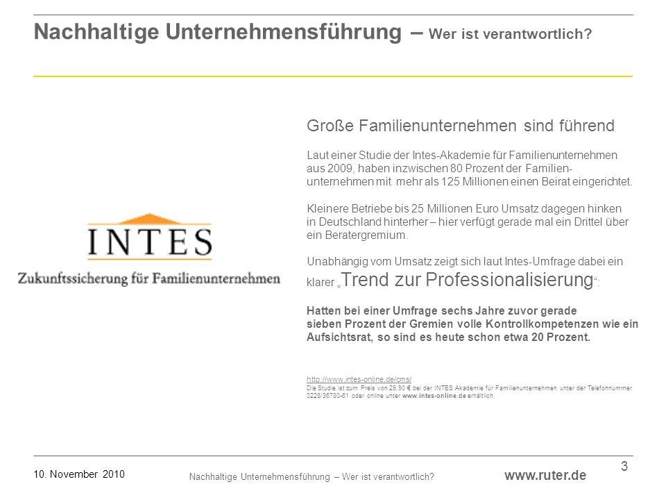 Nachhaltige Unternehmensführung – Wer ist verantwortlich? www.ruter.de 10. November 2010 3 Nachhaltige Unternehmensführung – Wer ist verantwortlich? G