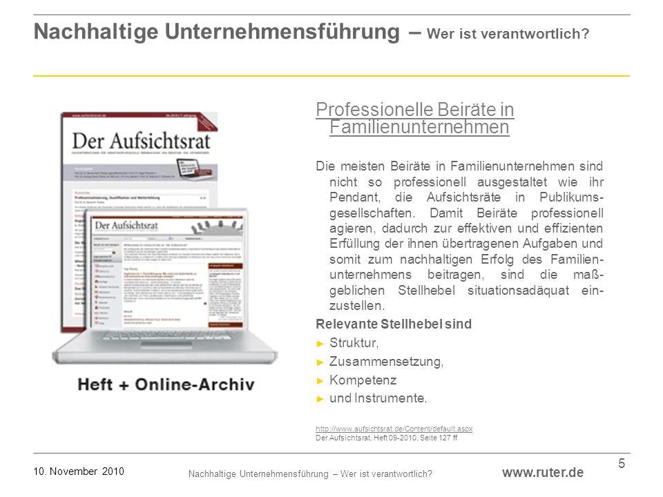 Nachhaltige Unternehmensführung – Wer ist verantwortlich? www.ruter.de 10. November 2010 5 Nachhaltige Unternehmensführung – Wer ist verantwortlich? P