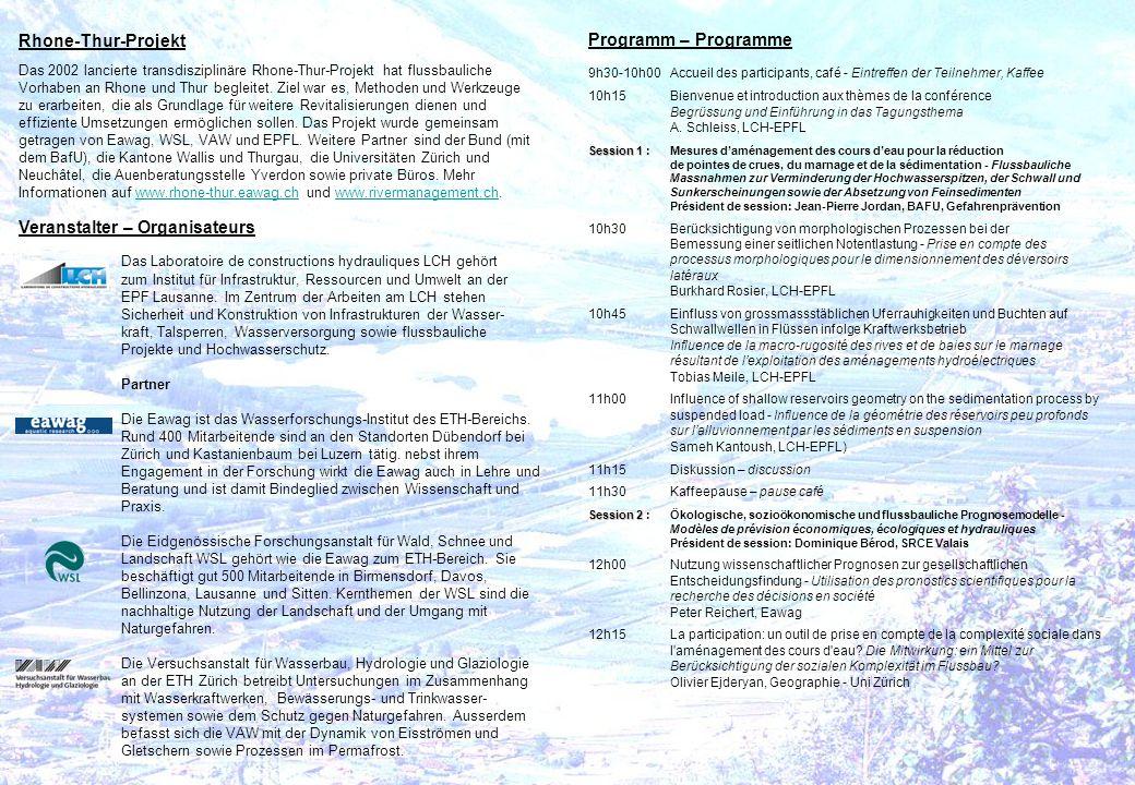 Programm – Programme 9h30-10h00Accueil des participants, café - Eintreffen der Teilnehmer, Kaffee 10h15Bienvenue et introduction aux thèmes de la conf
