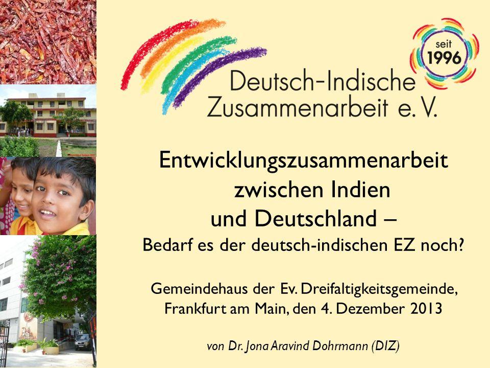 Entwicklungszusammenarbeit zwischen Indien und Deutschland – Bedarf es der deutsch-indischen EZ noch.