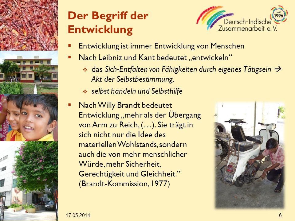 17.05.2014 17 Deutsch-indische EZ Weitere Gebiete, in denen das BMZ (mit der Unterstützung von NROs) tätig wird und die Anknüpfungspunkte für die Zusammenarbeit mit dem Ministerium sind: Landwirtschaft Betonung von Produktivitätssteigerung und Marktorientierung